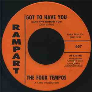 The Four Tempos - Got To Have You (Can't Live Without You) / Come On Home album