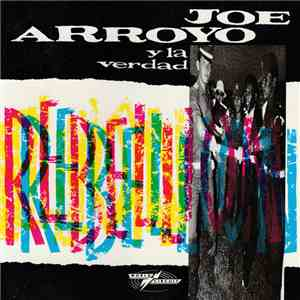 Joe Arroyo Y La Verdad - Rebellion album