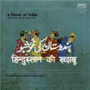 Ustad Akbar Khan, Jan Ul Hassan, Tafu - A Flavor Of India (A Selection Of Traditional Indian Music) album