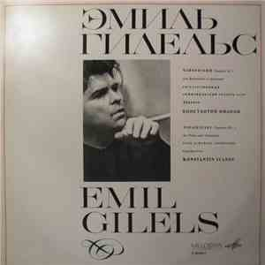 Emil Gilels, P. Tchaikovsky - Concerto No. 1 For Piano And Orchestra In B Flat Minor, Op. 23 album