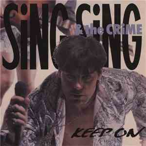 Sing Sing & The Crime - Keep On album