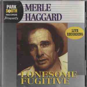Merle Haggard - Lonesome Fugitive (Live) album