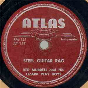 Red Murrell And His Ozark Play Boys - Steel Guitar Rag / I Learned My Lesson Too Late album
