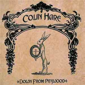 Colin Hare - Down From Pitswood album