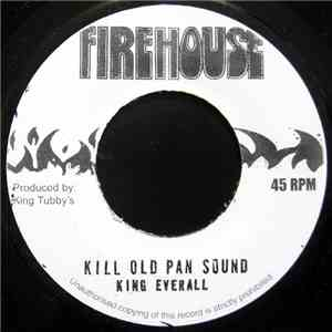 King Everall - Kill Old Pan Sound album
