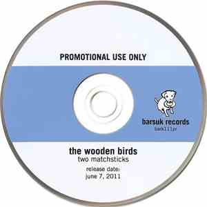 The Wooden Birds - Two Matchsticks album
