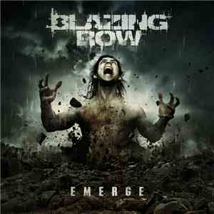 Blazing Row - Emerge album