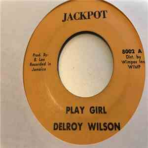 Delroy Wilson - Play Girl / Any Heart Can Be Broken album