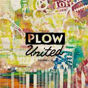 Plow United - Everything + '39 album