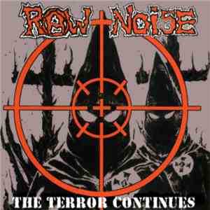 Raw Noise - The Terror Continues album