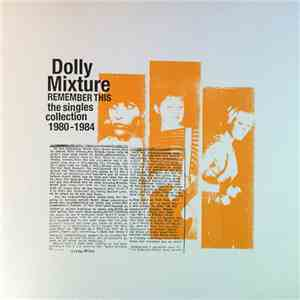 Dolly Mixture - Remember This: The Singles Collection 1980-1984 album