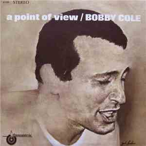 Bobby Cole - A Point Of View album