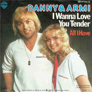 Danny & Armi - I Wanna Love You Tender / All I Have album