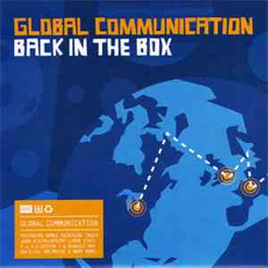Global Communication - Back In The Box album
