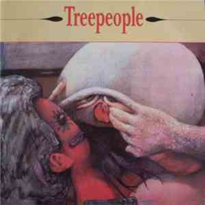Treepeople - Something Vicious For Tomorrow / Time Whore album