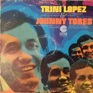 Trini Lopez & Johnny Tores - Trini Lopez & Johnny Tores album