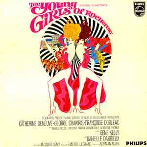 Michel Legrand - The Young Girls Of Rochefort (Les Demoiselles De Rochefort) (Original Soundtrack) album