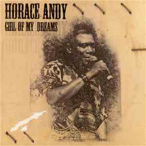 Horace Andy - Girl Of My Dreams album