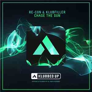 Re-Con & Klubfiller - Chase The Sun album