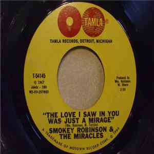 Smokey Robinson And The Miracles - The Love I Saw In You Was Just A Mirage / Come Spy With Me album