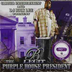 B-Legit, DJ Rick Lee - The Purple House President album