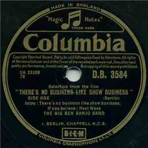 "The Big Ben Banjo Band - Selections From The Film ""There's No Business Like Show Business"" album"