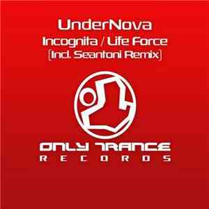 UnderNova - Incognita / Life Force album