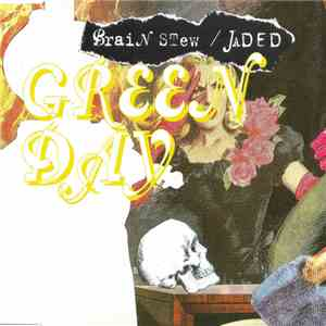 Green Day - Brain Stew / Jaded album