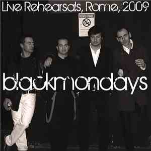 Blackmondays - Live Rehearsals, Rome, 2009 album