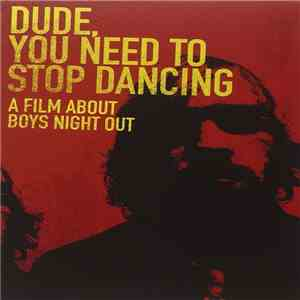 Boys Night Out - Dude, You Need To Stop Dancing album