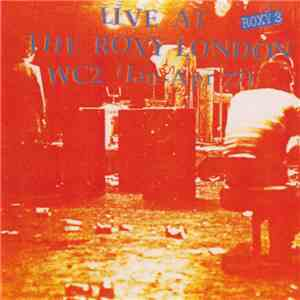 Various - Live At The Roxy London WC2 (Jan - Apr 77) album